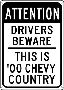 2000 00 CHEVY CAMARO Z28 Drivers Beware Sign - 10 x 14 Inches