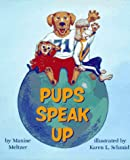 Pups Speak Up, Maxine Meltzer, 0027667103