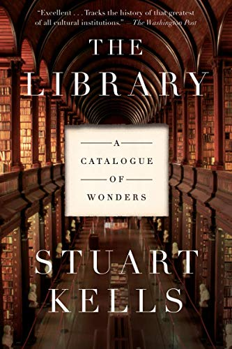 The Library: A Catalogue of Wonders (History Of Public Libraries In The Us)