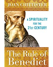 The Rule of Benedict: A Spirituality for the 21st Century (Spiritual Legacy Series)