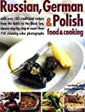 Russian, German,  and  Polish Food  and  Cooking