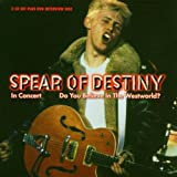 In Concert/Do You Believe in the Westworld? by Spear of Destiny (2004-10-19)