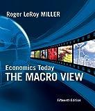 Economics Today: The Macro View (15th Edition)