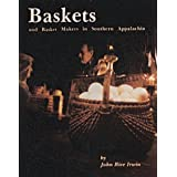 Baskets and Basketmakers in Southern Appalachia