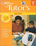 Tutor's Handbook Math Gr5, Peter Riopel, 0768206642