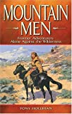 Mountain Men, Tony Hollihan, 1894864093
