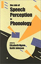 The Role of Speech Perception in Phonology