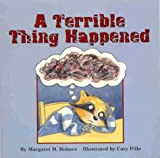 img - for A Terrible Thing Happened book / textbook / text book
