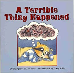 A Terrible Thing Happened Amazoncouk Margaret M Holmes Cary