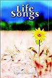 Life Songs, Ellen Alexander, 1403361266
