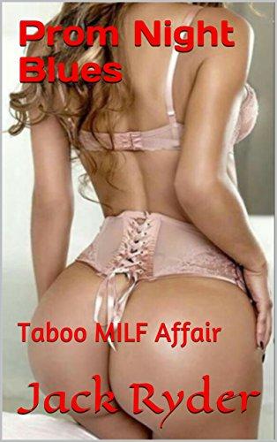 F.r.e.e Prom Night Blues: Taboo MILF Affair PDF