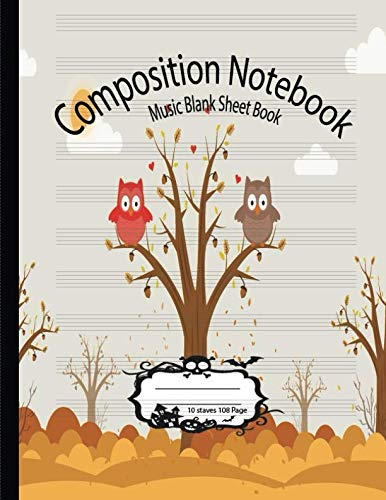 Composition Notebook Music Blank Sheet Book: Blank Music Sheet Notebook Good for Piano Guitar Violin and More Music Instruments For Kids -