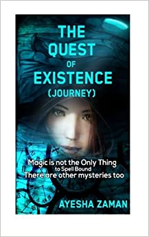 The Quest of Existence (Journey): The Quest of Existence (Journey): Volume 1