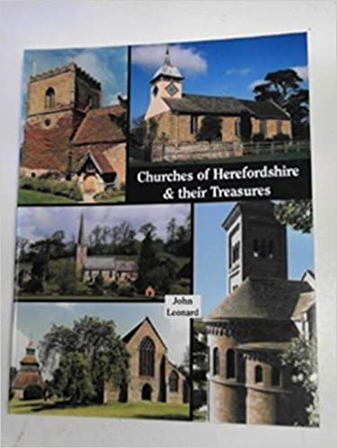 The Churches of Herefordshire and Their Treasures