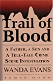Trail of Blood, Wanda Evans, 0882822616