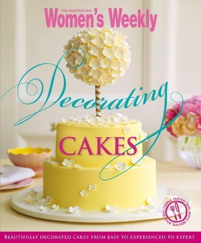 Tiered Cakes Book - Decorating Cakes: Cake Decorating for Every Occasion From Cupcakes to Three Tiered Triumphs. (Australian Women's Weekly). of The Australian Women's Weekly on 03 September 2012
