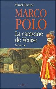 La caravane de Venise par Muriel Romana