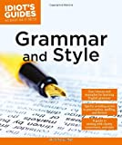 Grammar and Style - Idiot's Guide, Mark Peters, 1615644407