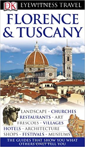 ((NEW)) Florence And Tuscany (Eyewitness Travel Guides). supports dotacion Mexico Group Drive other