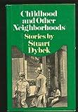 Childhood and Other Neighborhoods, Stuart Dybek, 0670216186