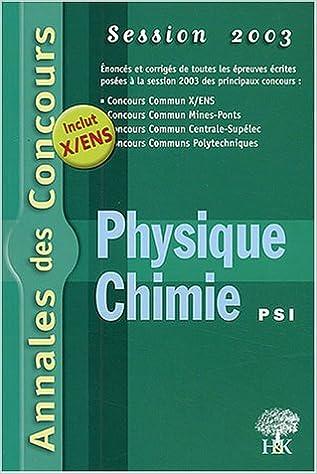 Livres Physique et Chimie PSI : Session 2003 epub, pdf