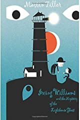 Irving Williams and the Mystery of the Lighthouse Ghost Paperback