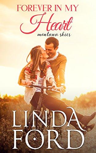 Forever in My Heart (Montana Skies Book - My Linda