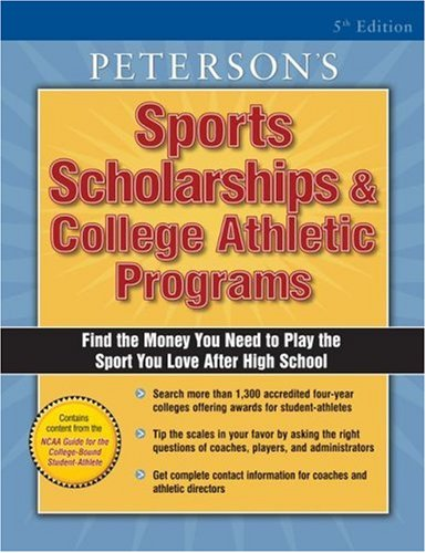 Sports Scholarships & College Ath Prgs 2004 (PETERSON'S SPORTS SCHOLARSHIPS AND COLLEGE ATHLETIC PROGRAMS)