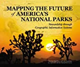 Mapping the Future of America's National Parks, , 1589480805