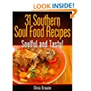 31 Southern Soul Food Recipes - Soulful and Tasty