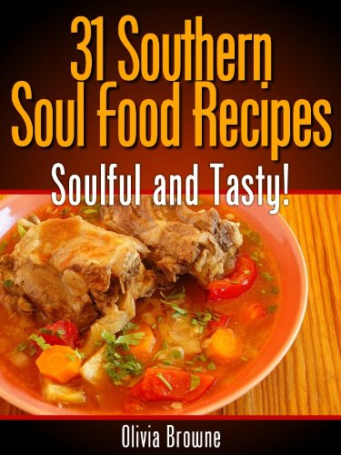 Book 31 southern soul food recipes soulful and tasty download book 31 southern soul food recipes soulful and tasty download pdf audio id5fr4koe forumfinder Gallery