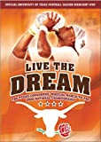 Live the Dream - The Texas Longhorns' Magical March to the 2005 National Championship (Official University of Texas Football Season Highlight DVD)