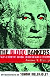 The Blood Bankers, James S. Henry, 1568582544