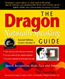 The Dragon Naturally Speaking Guide, Dan Newman, 0967038979