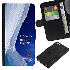 Billetera de Cuero Caso Titular de la tarjeta Carcasa Funda para Apple Iphone 6 PLUS 5.5 / Dream Big Snow Alaska Winter Heart Courage / STRONG