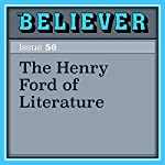 The Henry Ford of Literature | Rolf Potts