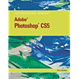 Adobe Photoshop CS5 Illustrated (Illustrated Series: Adobe Creative Suite)