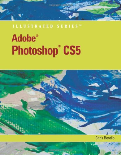 [PDF] Adobe Photoshop CS5 Illustrated Free Download | Publisher : Course Technology | Category : Computers & Internet | ISBN 10 : 0538477814 | ISBN 13 : 9780538477819