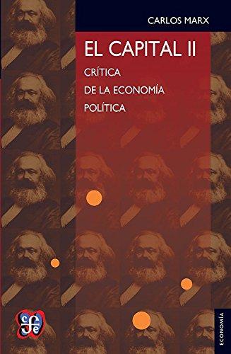 Descargar Libro El Capital Ii CrÍtica De La EconomÍa PolÍtica Carlos Marx