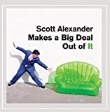 Scott Alexander Makes A Big Deal Out Of It