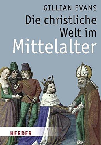 Die christliche Welt im Mittelalter