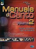 Manuale di canto. Con DVD: 2