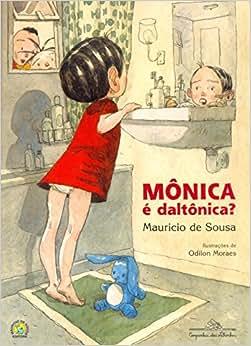 Mônica É Daltônica? - 9788574066837 - Livros na Amazon Brasil