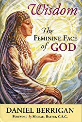 Wisdom: The Feminine Face of God