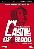 Castle of Blood (Uncensored International Version)
