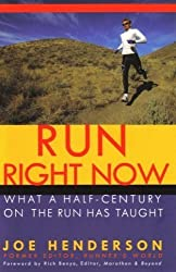 Run Right Now (What A Half-Century On The Run Has Taught)