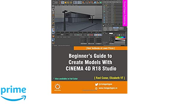 Amazon com: Beginner's Guide to Create Models With CINEMA 4D