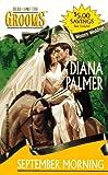 September Morning, Diana Palmer, 037330112X