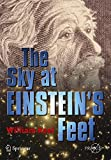 img - for The Sky at Einstein's Feet (Springer Praxis Books) book / textbook / text book