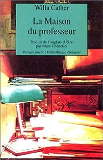 La Maison du professeur par Cather